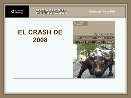EL CRASH DE 2008.