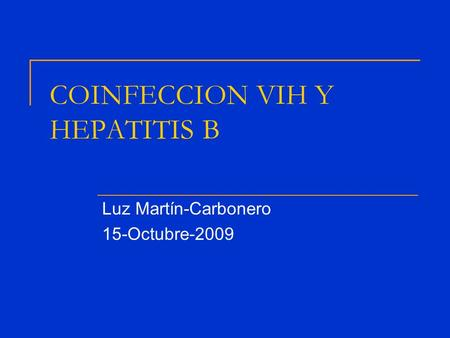 COINFECCION VIH Y HEPATITIS B