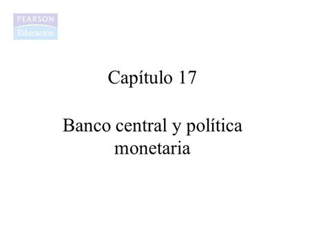 Banco central y política monetaria