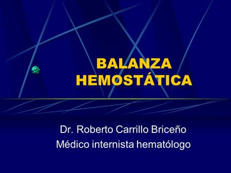 Dr. Roberto Carrillo Briceño Médico internista hematólogo