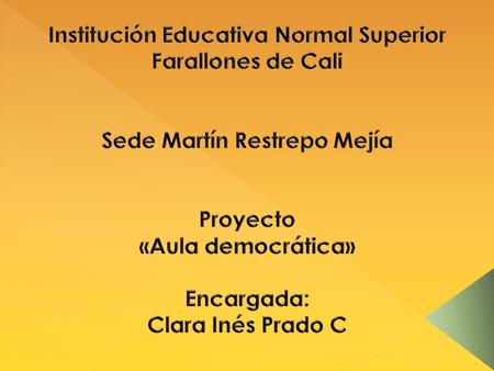 Institución Educativa Normal Superior Sede Martín Restrepo Mejía
