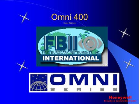Omni 400 Curso Técnico Honeywell Security & Custom Electronics.