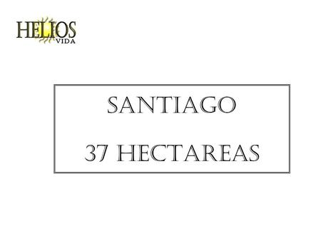 Santiago 37 HECTAREAS. Rural residential land Beautiful location, 4 km from the National Highway With 103 meters road front wing La Boca - San Mateo Excellent.