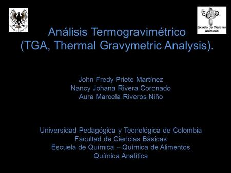 Análisis Termogravimétrico (TGA, Thermal Gravymetric Analysis).