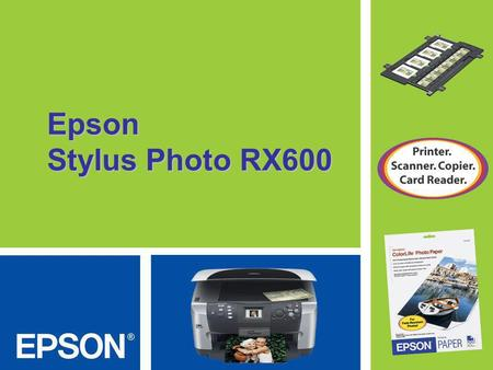 Epson Stylus Photo RX600.