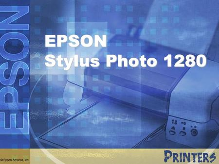 EPSON Stylus Photo 1280.