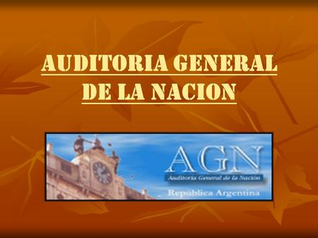 AUDITORIA GENERAL DE LA NACION