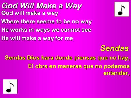 God Will Make a Way Sendas God will make a way