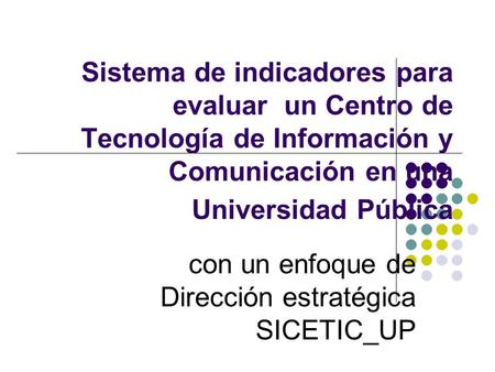 con un enfoque de Dirección estratégica SICETIC_UP