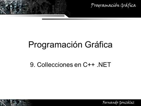 9. Collecciones en C++ .NET