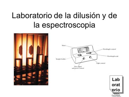 Laboratorio de la dilusión y de la espectroscopia