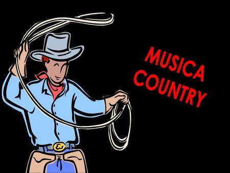 MUSICA COUNTRY.