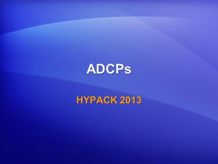 ADCPs HYPACK 2013.