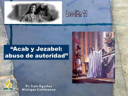 """Acab y Jezabel: abuso de autoridad""."