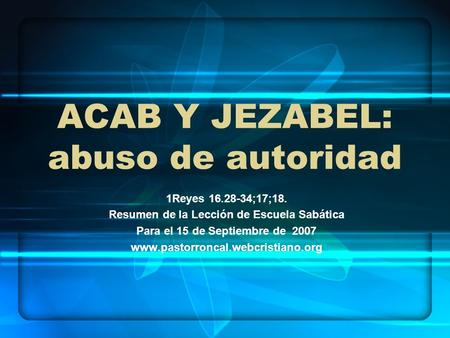 ACAB Y JEZABEL: abuso de autoridad