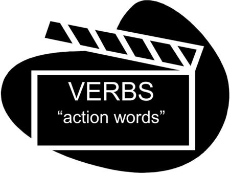 VERBS action words. An infinitive is a verb in its most basic form there are 3 types –ar, -er, -ir translates as to _____.