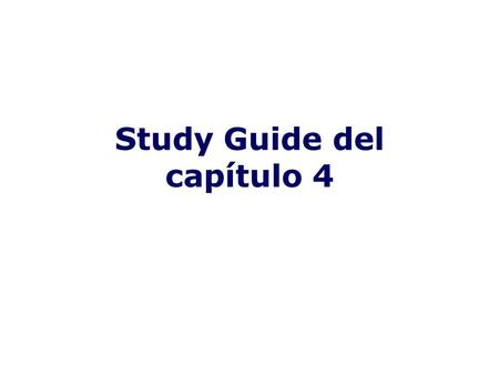 Study Guide del capítulo 4. Present Progressive You use the present progressive to describe actions that are ON GOING/IN PROGRESS It is formed by using.