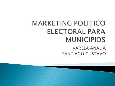 MARKETING POLITICO ELECTORAL PARA MUNICIPIOS