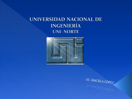 UNIVERSIDAD NACIONAL DE INGENIERÍA UNI- NORTE