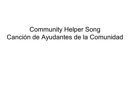 Community Helper Song Canción de Ayudantes de la Comunidad.