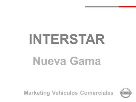 INTERSTAR Nueva Gama Marketing Vehículos Comerciales.