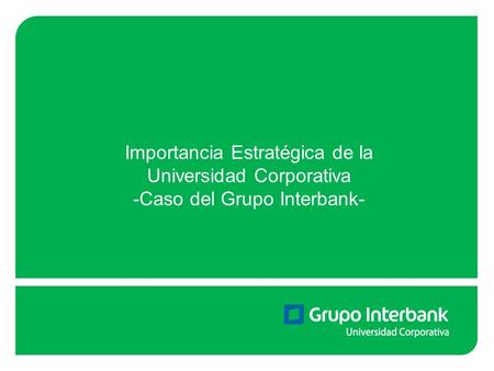 Importancia Estratégica de la Universidad Corporativa