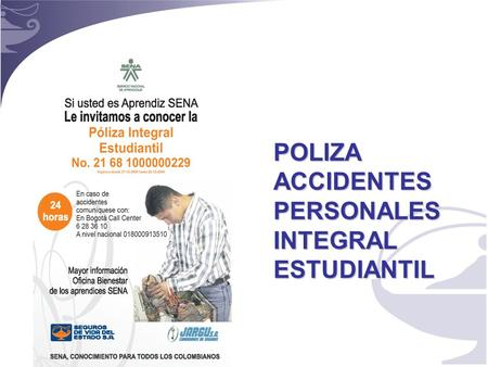 POLIZA ACCIDENTES PERSONALES INTEGRAL ESTUDIANTIL