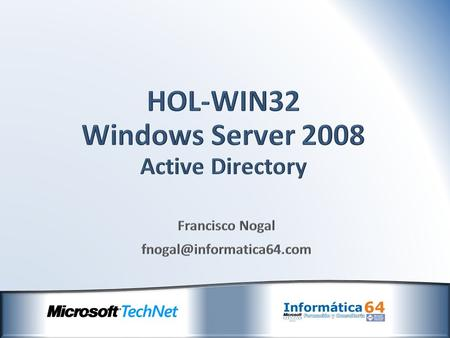 HOL-WIN32 Windows Server 2008 Active Directory