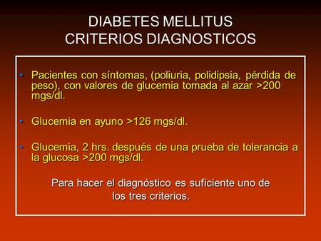 DIABETES MELLITUS CRITERIOS DIAGNOSTICOS