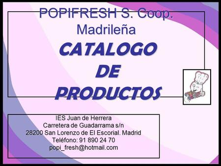 POPIFRESH S. Coop. Madrileña CATALOGO DE PRODUCTOS