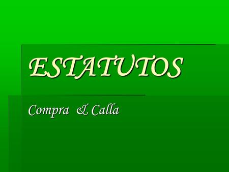 ESTATUTOS Compra & Calla.