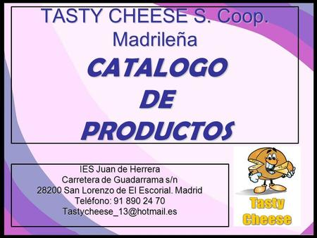 TASTY CHEESE S. Coop. Madrileña CATALOGO DE PRODUCTOS