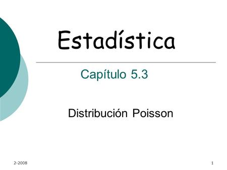 Estadística Capítulo 5.3 Distribución Poisson 2-2008.