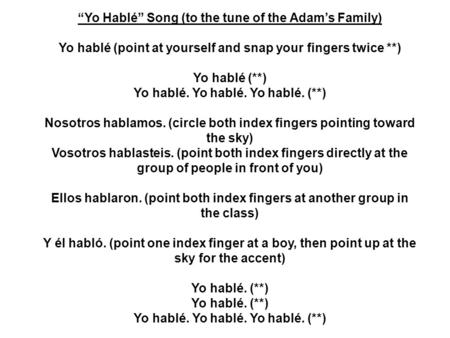 """Yo Hablé"" Song (to the tune of the Adam's Family)"