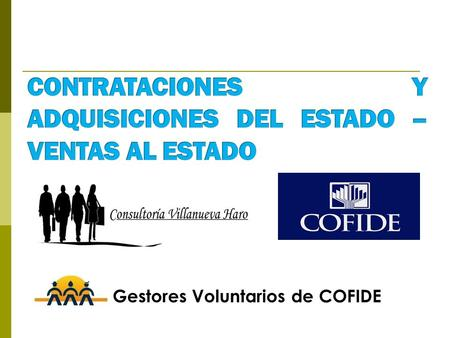 Gestores Voluntarios de COFIDE. REQUISITOS PARA COMPRAR Y VENDER PRINCIPIOS.