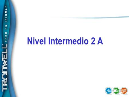Nivel Intermedio 2 A.