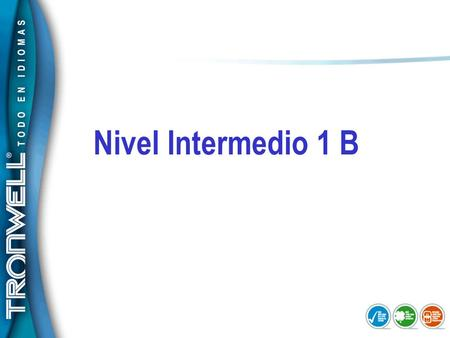 Nivel Intermedio 1 B.