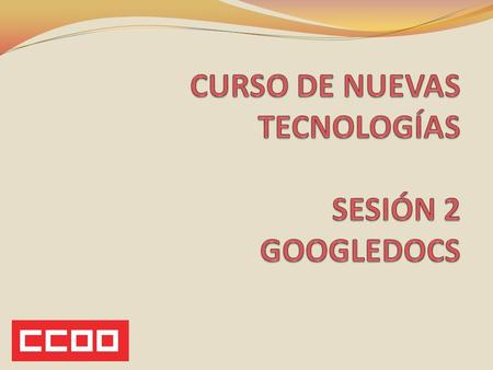 POR QUÉ USAR GOOGLEDOCS?  e=player_embedded.