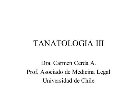 Prof. Asociado de Medicina Legal