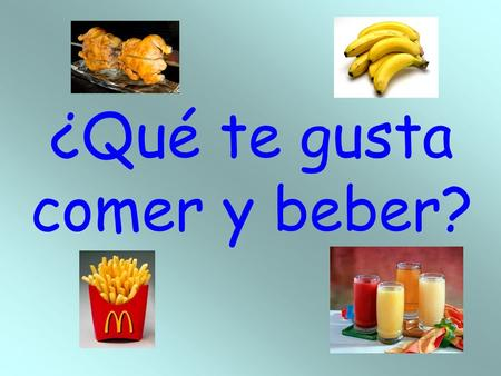 ¿Qué te gusta comer y beber?. Being hungry and thirsty Tener hambre. – To be hungry. Tener sed. – To be thirsty.