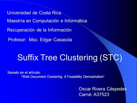 Suffix Tree Clustering (STC)
