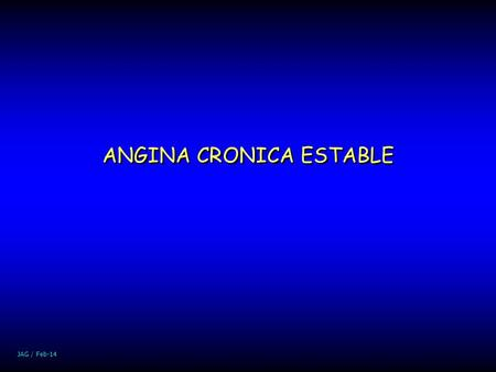 ANGINA CRONICA ESTABLE