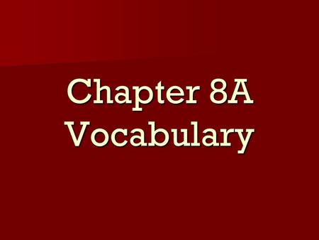 Chapter 8A Vocabulary. El oso (bear) El oso (bear)