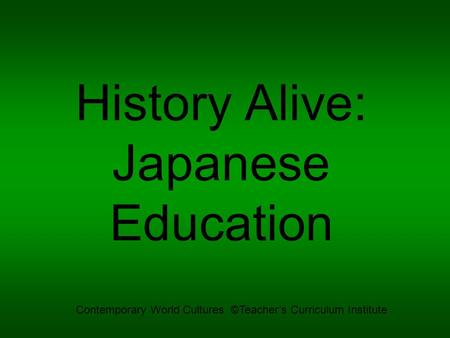History Alive: Japanese Education
