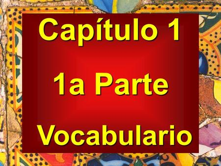 Capítulo 1 1a Parte Vocabulario Vocabulario. la aparición apparition.