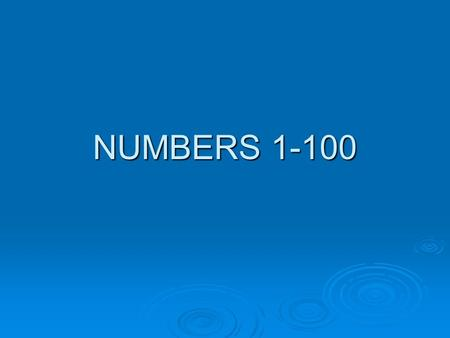NUMBERS 1-100.