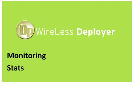 WireLess Deployer www.softogo.com Monitoring Stats.