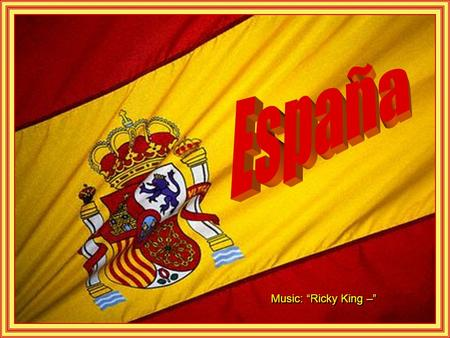 "España Music: ""Ricky King –""."
