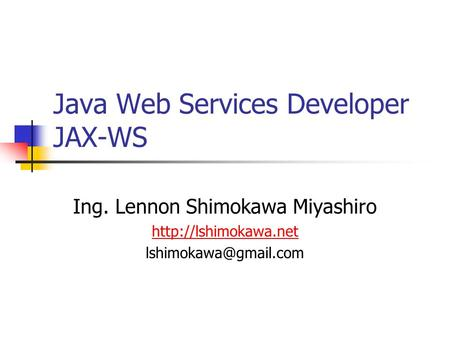 Java Web Services Developer JAX-WS