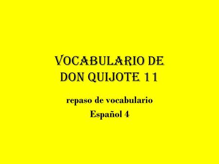 Vocabulario de Don Quijote 11